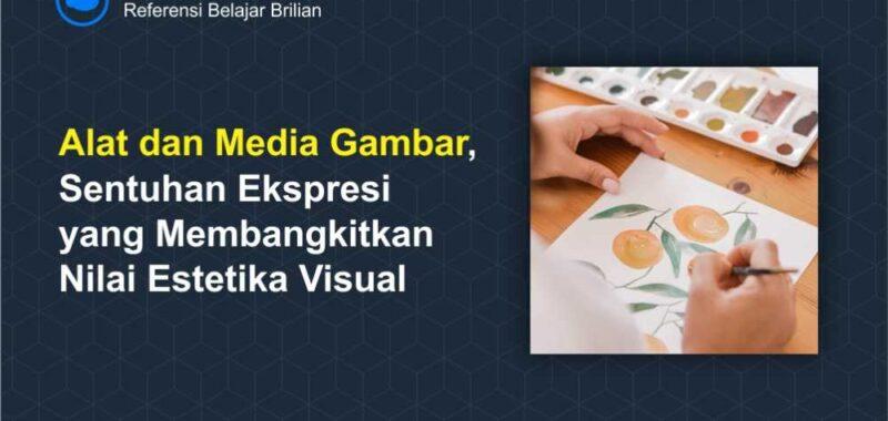 Alat dan Media Gambar